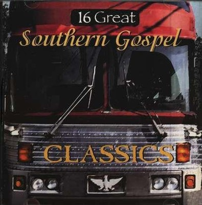 16 Great Southern Gospel Classics, Volume 1 CD   -