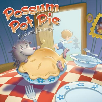 "Possum Pot Pie  -     By: Ron ""Patch"" Hamilton"