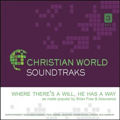 Where There's a Will, He Has a Way, Accompaniment CD   -     By: Brian Free & Assirance