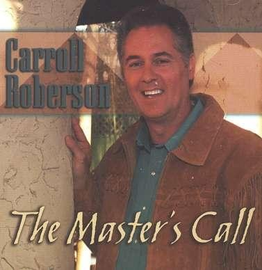 The Master's Call CD   -     By: Carroll Roberson