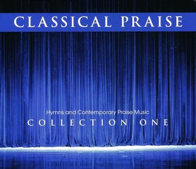 Classical Praise: The Collection (includes Volumes 1-6)  -