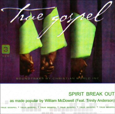 Spirit Break Out, Accompaniment CD   -     By: William McDowell