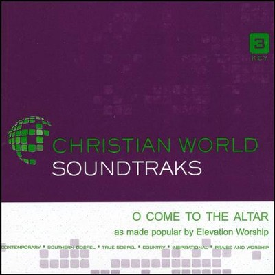 O Come To The Altar, Accompaniment CD   -     By: Elevation Worship