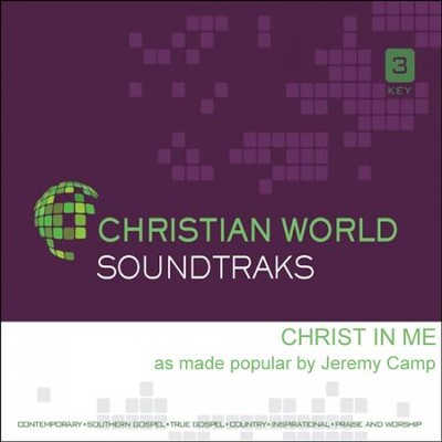 Christ In Me, Accompaniment CD   -     By: Jeremy Camp