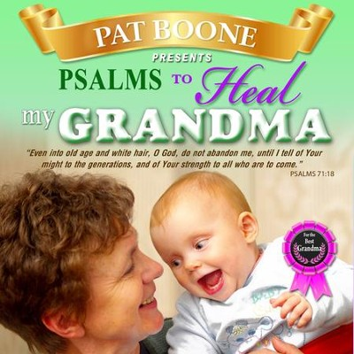 Pat Boone Presents Psalms to Heal my Grandma  -     By: David & The High Spirit