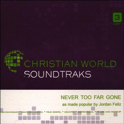 Never Too Far Gone, Accompaniment CD   -     By: Jordan Feliz