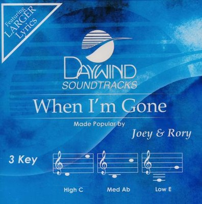 When I'm Gone, Accompaniment CD   -     By: Joey & Rory