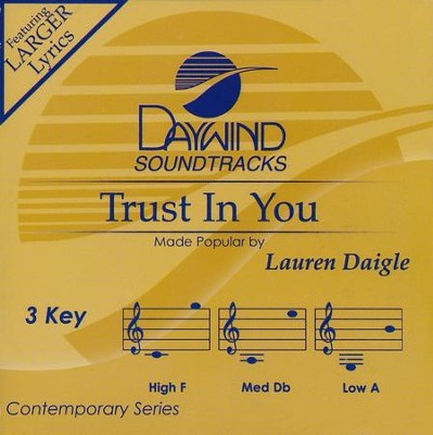 Trust in You, Accompaniment CD   -     By: Lauren Daigle