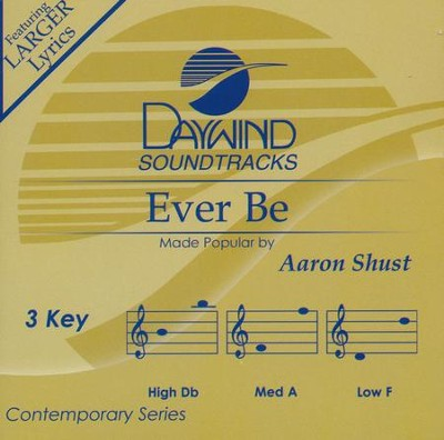 Ever Be, Accompaniment CD   -     By: Aaron Shust