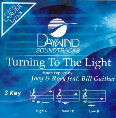 Turning To The Light, Accompaniment CD   -     By: Joey & Rory