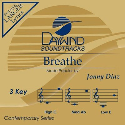 Breathe, Accompaniment Track  -     By: Jonny Diaz