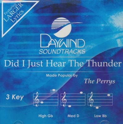 Did I Just Hear The Thunder, Accompaniment CD   -     By: The Perrys