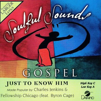 Just to Know Him, Accompaniment CD   -     By: Charles Jenkins