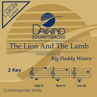 The Lion and the Lamb, Accompaniment CD   -     By: Big Daddy Weave