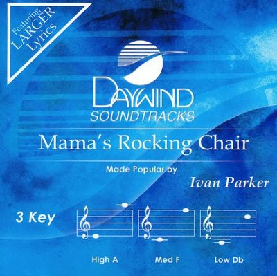 Mama's Rocking Chair, Accompaniment CD   -     By: Ivan Parker