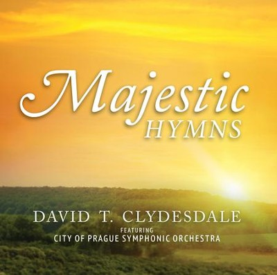 Majestic Hymns   -     By: David Clydesdale