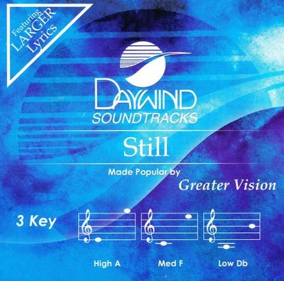 Still, Accompaniment Track  -     By: Greater Vision
