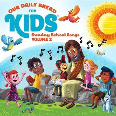 Our Daily Bread For Kids Sunday School Songs Volume 2  -     By: David Huntsinger, Janet McMahan