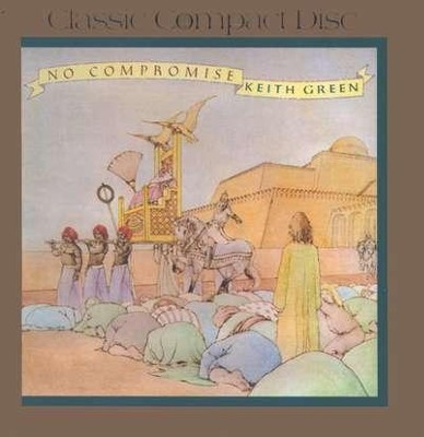 No Compromise, Compact Disc [CD]   -     By: Keith Green