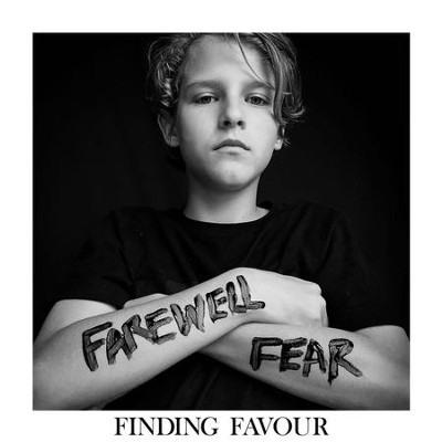 Farewell Fear   -     By: Finding Favour