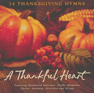 A Thankful Heart: 14 Thanksgiving Hymns   -     By: Craig Duncan