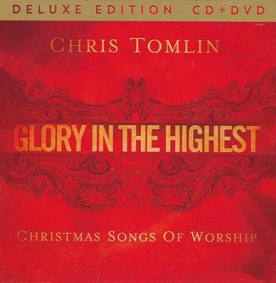 Glory In The Highest, Deluxe CD/DVD Edition   -     By: Chris Tomlin