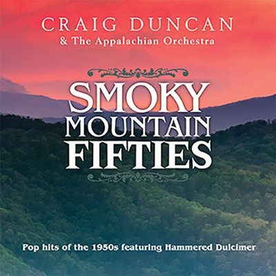 Smoky Mountain Fifties   -     By: Craig Duncan, The Appalachian Orchestra