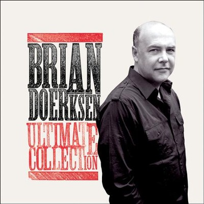 Brian Doerksen: Ultimate Collection   -     By: Brian Doerksen