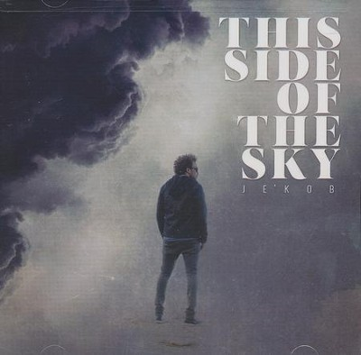 This Side of the Sky   -     By: Je'Kob