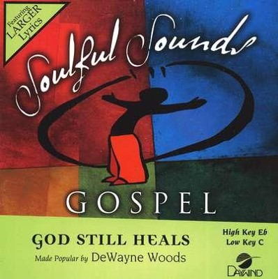 God Still Heals, Accompaniment CD   -     By: DeWayne Woods