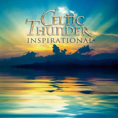 Inspirational   -     By: Celtic Thunder