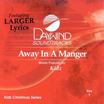 Away In A Manger, Accompaniment CD   -     By: Kidz