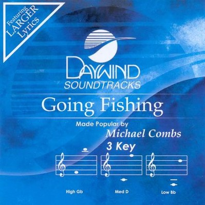 Going Fishing, Accompaniment CD   -     By: Michael Combs