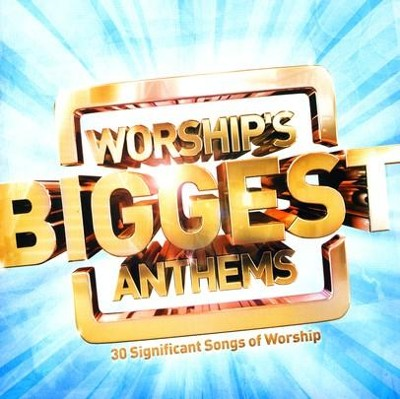 Worship's Biggest Anthems 2 CDs  -