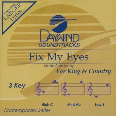 Fix My Eyes Accompaniment, CD  -     By: for KING & COUNTRY