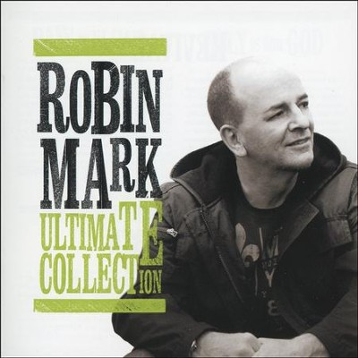 Robin Mark: Ultimate Collection   -     By: Robin Mark