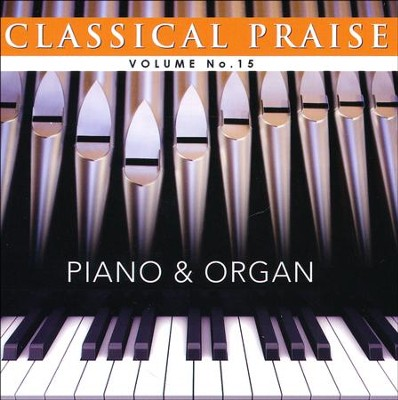 Classical Praise, Volume 15 (Piano & Organ)   -