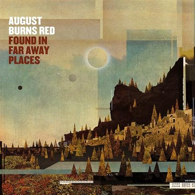 Found In Far Away Places, Deluxe Edition   -     By: August Burns Red