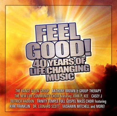 Feel Good! 40 Years of Life-Changing Music   -