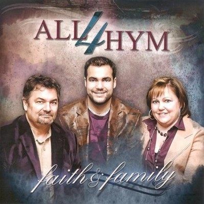 Faith & Family CD   -     By: All4Hym