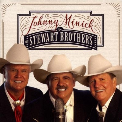 Johnny Minick & the Stewart Brothers   -     By: Johnny Minick, The Stewart Brothers