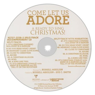 Come Let Us Adore: A Ready to Sing Christmas (Split-Track Accompaniment)  -     By: Russell Mauldin