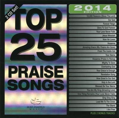 Top 25 Praise Songs 2014 Edition