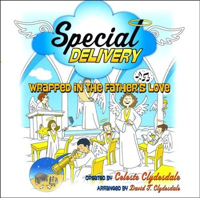 Special Delivery, Christmas Musical for Kids (Listening CD) - By: Celeste Clydesdale