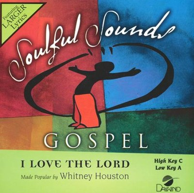 I Love the Lord Accompaniment, CD  -     By: Whitney Houston
