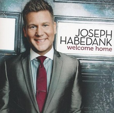Welcome Home   -     By: Joseph Habedank