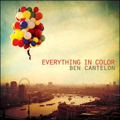 Everything In Color   -     By: Ben Cantelon
