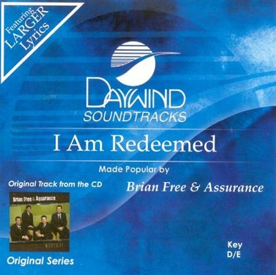 I Am Redeemed, Accompaniment CD   -     By: Brian Free & Assurance