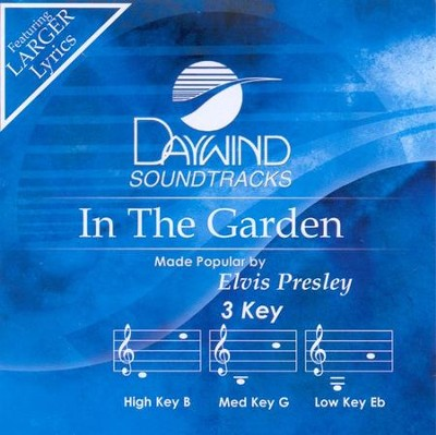 In the Garden, Accompaniment CD   -     By: Elvis Presley