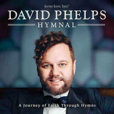 Hymnal   -     By: David Phelps